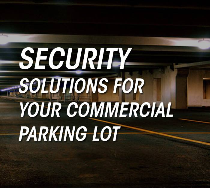 Security-Solutions-For-Your-Commercial-Parking-Lot