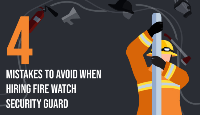Hire Fire Watch Security Guard